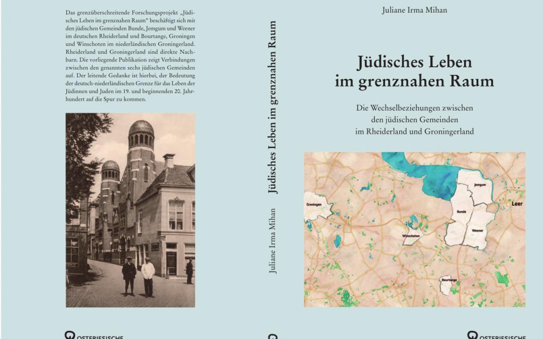 Jüdisches Leben im grenznahen Raum: Die Verbindungen vom Rheiderland bis nach Groningen
